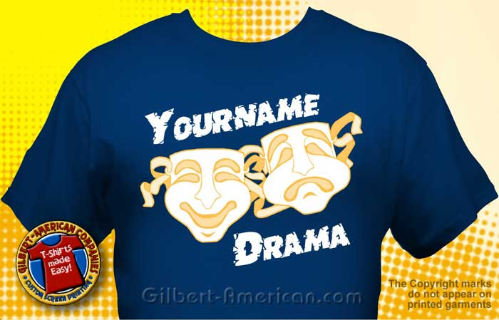 drama theatre t shirt drm 2002 - School T Shirts Design Ideas