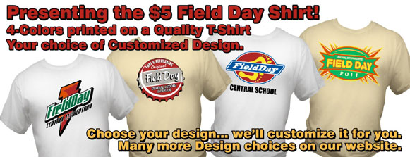 Click Now to see more Field Day designs